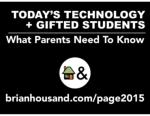 Gifted Kids and Tech - What Parents Need to Know