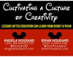 Cultivative a Culture of Creativity NAGC 2015