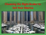 Choosing the Right Broker to Sell Your Marina