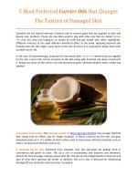 5 Most Preferred Carrier Oils that Changes the Texture of Damaged Skin