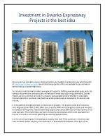 Invest in Dwarka Expressway Projects is best idea