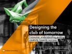 Heineken: Designing the Club of Tomorrow