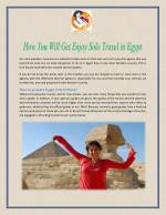 How You Will Get Enjoy Solo Travel In Egypt