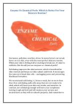 Enzyme Vs Chemical Peels: Which Is Better For Your Skincare Routine?