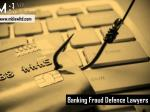 Banking Fraud Defence Lawyers
