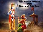 Life Lessons to Learn from Bhagwad Gita Updesh