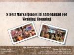 8 Best Marketplaces In Ahmedabad For Wedding Shopping