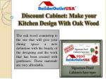 Discount Cabinet: Make your Kitchen Design With Oak Wood