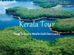 Kerala Tour - things to keep in mind in god's own country
