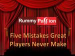 Five Mistakes Great Players Never Make