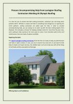 Procure Uncompromising Help from Lexington Roofing Contractors Working At Olympic Roofing
