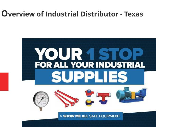 PPT - Overview of Industrial Distributors in Texas