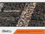 Forage Seed Market Predicted to Reach $20,646 million by 2022