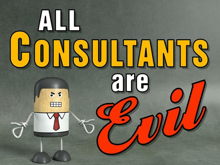 all consultants are evil n.