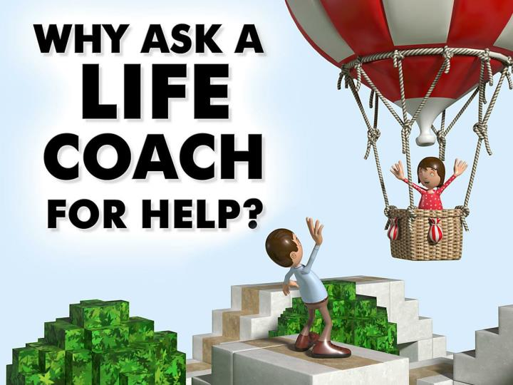 why ask a life coach for help n.