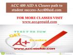 ACC 400 AID A Clearer path to student success-Acc400aid.com
