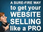 A sure-fire way to get your website selling like a PRO