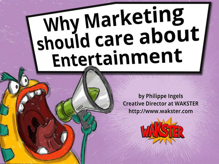 why marketing should care about entertainment n.
