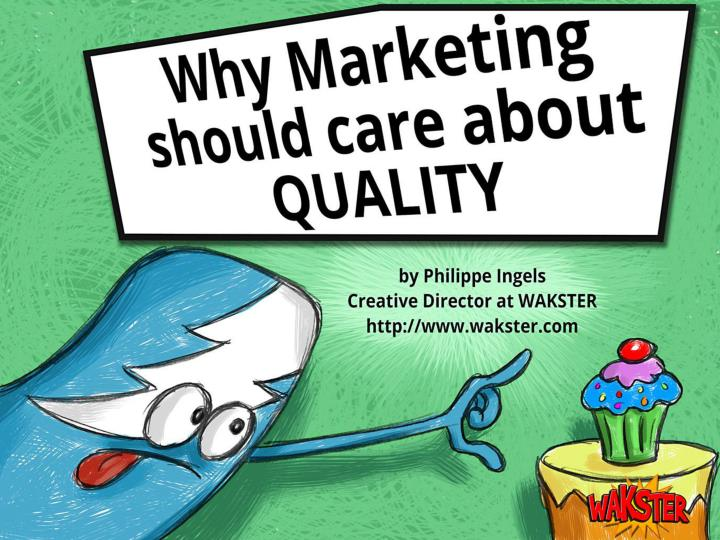 why marketing should care about quality n.