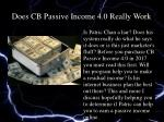 Does CB Passive Income Version 4.0 Really Teach You How To Make A Residual Income Online?