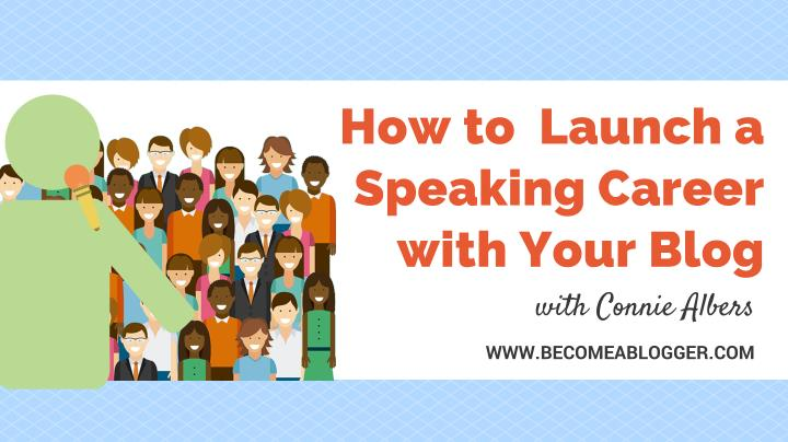 how to launch a speaking career with your blog n.