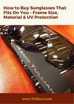 How to Buy Sunglasses That Fits On You - Feame Size, Material & UV Protection