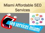 Miami Affordable SEO Services