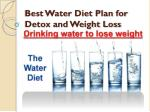 Best Water Diet Plan for Detox and Weight Loss