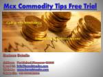 Mcx Commodity Tips Free Trial | Mcx Tips Free Trial