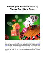 Achieve your Financial Goals by Playing Right Satta Game
