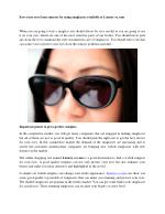 Save your eyes from sunrays by using sunglasses available at Luxury-cs.com