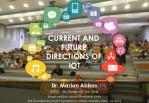 Current and Future Directions of Internet of Things