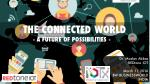 The Connected World - A Future of Possibilities