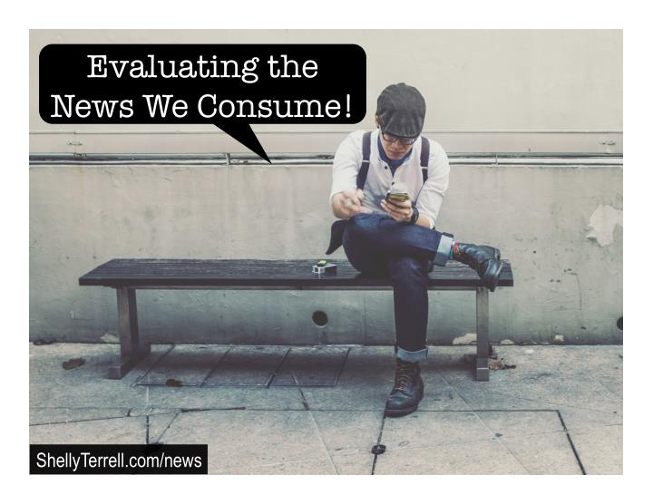 evaluating the news we consume n.