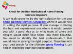 Check for the best attributes of home printing services singapore