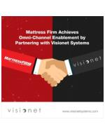 Mattress Firm Achieves Omni-Channel Enablement by Partnering with Visionet Systems