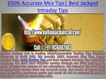 100% Accurate Mcx Tips | Best Jackpot Intraday Tips