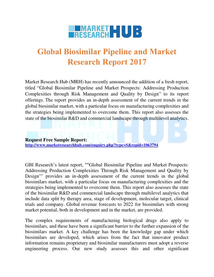 PPT - Global Biosimilar Pipeline and Market Research Report 2017