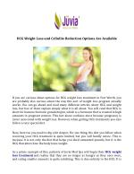 HCG Weight Loss and Cellulite Reduction Options Are Available