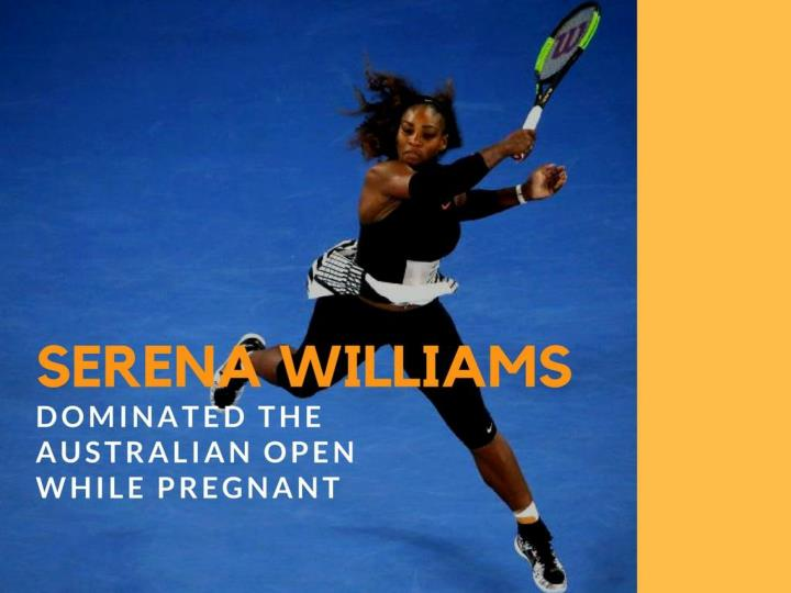 serena williams dominated the australian open while pregnant n.