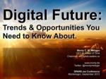 Digital Future: Trends & Opportunities You Need to Know About
