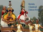 Kerala Classical Dances