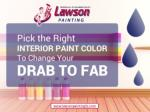 Tips to Choose the Perfect Interior Paint Colors - Malvern painters
