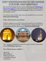 Top 3 Destinations to See Indian Culture and Heritage