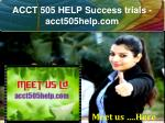 ACCT 505 HELP Success trials- acct505help.com