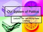 Our System of Politics