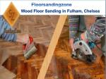 Are you searching for the polishing wood flooring service in Fulham, London?