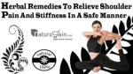 Herbal Remedies To Relieve Shoulder Pain And Stiffness In A Safe Manner