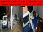 Medivic Train Ambulance Services in Ptana, Bihar
