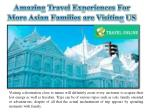 Amazing Travel Experiences For More Asian Families are Visiting US